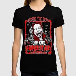 "DEAD GIRL SUPERSTAR ""SPREAD THE DEAD"" T-shirt"