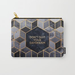 Don't quit your daydream Carry-All Pouch
