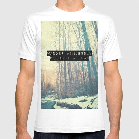Wander Aimlessly  T-shirt