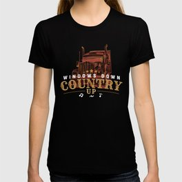 Windows Down Country Up - Truck Driver Music Gift T-shirt