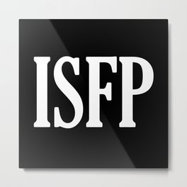 ISFP Metal Print