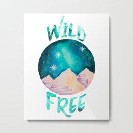 Wild & Free Boho Gypsy Galaxy Night Sky Metal Print