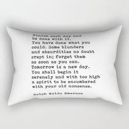 Ralph Waldo Emerson, Finish Each Day Inspirational Quote Rectangular Pillow