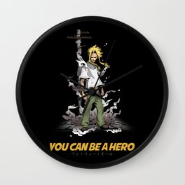 You can be a Hero Wall Clock