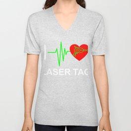 Funny Laser Tag Party T-Shirt Mode On I love laser tag Unisex V-Neck