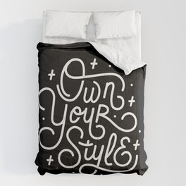 Own Your Style - Black and white monoline script hand lettering Comforters