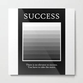 Sucess Stair Case Quote Art Design Inspirational Metal Print