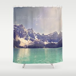 Breathe, Exhale, Repeat Shower Curtain