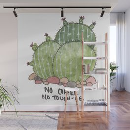 No Coffee. No Touch-ee. Wall Mural
