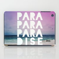 paradise iPad Cases featuring PARADISE by Leah Flores