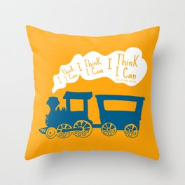 I Think I Can, I Think I Can, I Think I Can - The Little Engine that Could inspired Print Throw Pillow