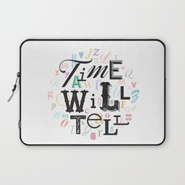 Time Will Tell Laptop Sleeve