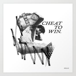 cheat to win Art Print
