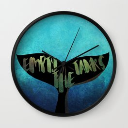Empty the Tanks - A Pledge for Orcas Wall Clock