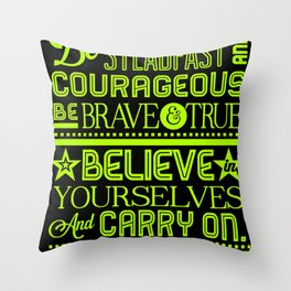 Steadfast and Courageous Throw Pillow