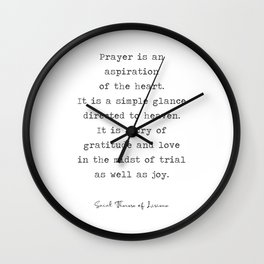 Prayer Quote, Saint Therese of Lisieux Wall Clock
