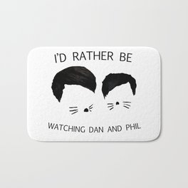 I'd rather be watching Dan and Phil Bath Mat