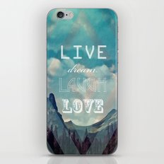 LiveDreamLaughLove iPhone & iPod Skin