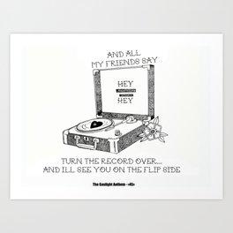 Turn the record over... The Gaslight Anthem Art Print