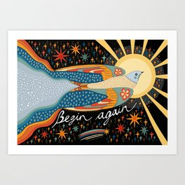 Begin again Art Print