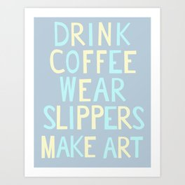 Wear Slippers - Sea -Art for Artists Art Print