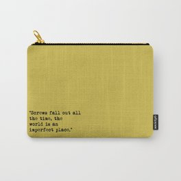 screws fall out Carry-All Pouch