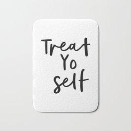 Treat Yo Self black and white contemporary minimalist typography design home wall decor bedroom Bath Mat