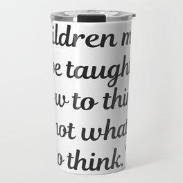 Margaret Mead quote Travel Mug