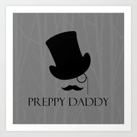 preppy Art Prints featuring Preppy Daddy by Moricettte