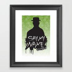 Say My Name - Heisenberg (Silhouette version) Framed Art Print