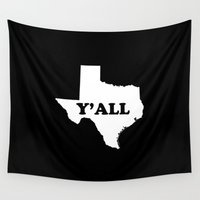 texas Wall Tapestries featuring Texas Yall by Spooky Dooky