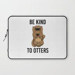 Be Kind To Otters T Shirt Puns Wordplay Animal Pun Laptop Sleeve