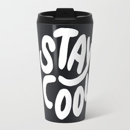 Stay Cool too Travel Mug