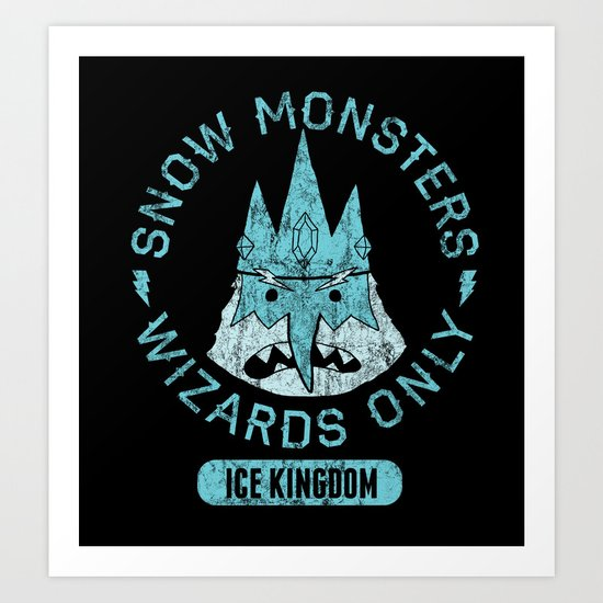 Bad Boy Club: Snow Monsters, Wizards Only Art Print
