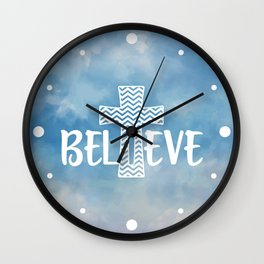 Believe Bible Quote Wall Clock