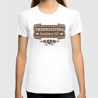 thanksgiving T-shirts featuring Thanksgiving Established 1621  by Cosmik Monkey