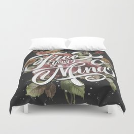 Free your mind Duvet Cover