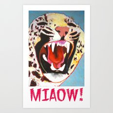 Big Cat Miaow! Art Print
