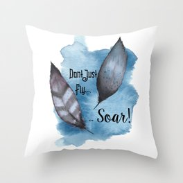 Dont just fly Soar! Throw Pillow