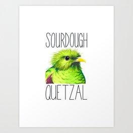 Sourdough Quetzal (Resplendent Quetzel) Art Print