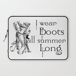 I wear Boots all summer Long Laptop Sleeve