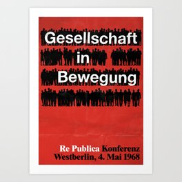 re:trospektive 1968: Gesellschaft in Bewegung Art Print