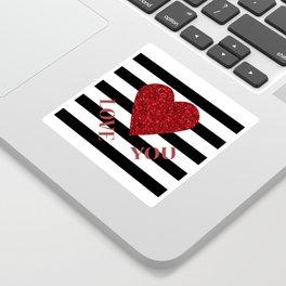 LOVE YOU Valentine print. Red glitter heart and black stripes congratulation card Sticker