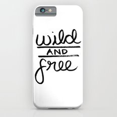 wild and free Slim Case iPhone 6s