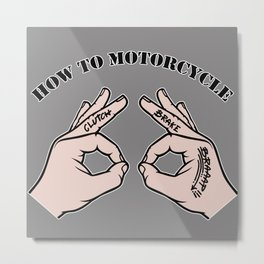 How To Motorcycle Metal Print