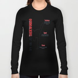 Taekwondo kick T-shirt Technique,Speed,Power Long Sleeve T-shirt