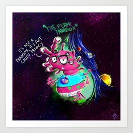 The Fermi Paradox Art Print