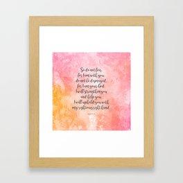 Isaiah 41:10, Uplifting Bible Verse Framed Art Print