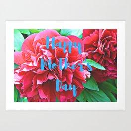 Happy Mother's Day peonies Art Print