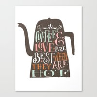 coffe Canvas Prints featuring COFFE & LOVE by Matthew Taylor Wilson